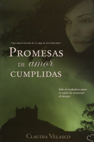 9789871405077: Promesas De Amor Cumplidas