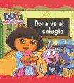 9789871409525: Dora Va Al Colegio