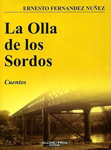 9789871410088: LA OLLA DE LOS SORDOS