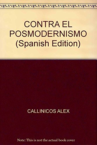 9789871421428: CONTRA EL POSMODERNISMO (Spanish Edition)