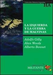 9789871421572: IZQUIERDA Y LA GUERRA DE MALVINAS, LA (Spanish Edition)