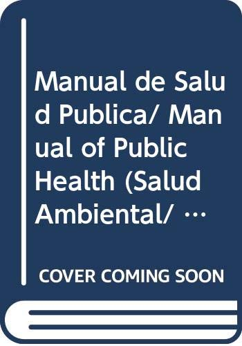 9789871432073: 7: Manual de Salud Publica/ Manual of Public Health (Salud Ambiental/ Environmental Health)