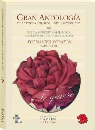 9789871458028: Gran antologia de la poesia amorosa latinoamericana/ Great Anthology of Latin Love Poetry (Spanish Edition) (Proyecto Larsen Clasicos)