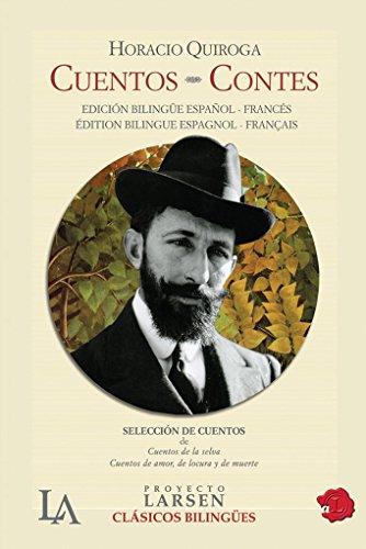 9789871458134: Cuentos / Stories (Spanish Edition) (Clasicos Bilingues / Bilingual Classics) (Spanish and French Edition)