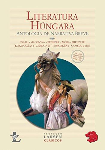 9789871458189: Literatura hungara / Hungarian literature: Antologia De Narrativa Breve / Anthology of Short Stories (Spanish Edition)