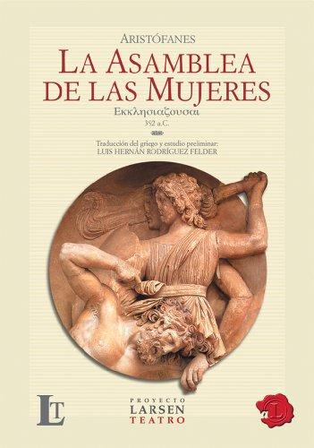 9789871458288: La asamblea de las mujeres/The assembly of women