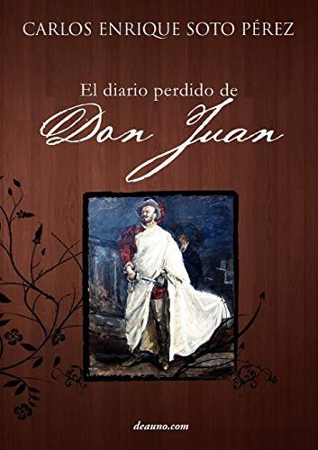 9789871462292: El Diario Perdido de Don Juan (Spanish Edition)
