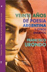 9789871474189: Veinte años de poesía argentina y otros ensayos. Edición de Osvaldo Aguirre.
