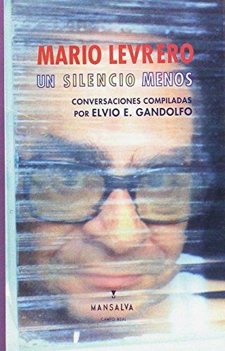 Mario Levrero: un silencio menos: Gandolfo, Elvio E.