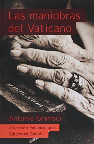 9789871489152: Las maniobras del vaticano