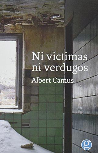 Ni víctimas ni verdugos: Camus, Albert