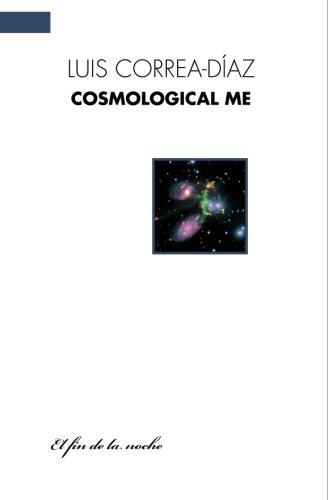 9789871491179: Cosmological Me: EPs