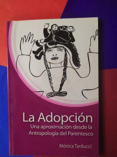 9789871495184: Adopción, La. una aproximación desde la