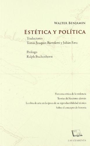 9789871501113: ESTETICA Y POLITICA (Spanish Edition)