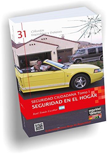 9789871521043: Seguridad Ciudadana - Tomo I En el hogar (Colección Seguridad y Defensa, 31)