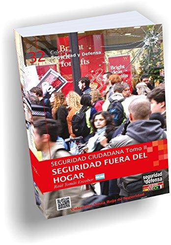 9789871521050: Seguridad Ciudadana - Tomo II Fuera del hogar (Colección Seguridad y Defensa, 32)