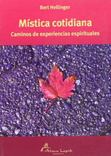 9789871522187: Mística cotidiana: caminos de experiencias espirituales