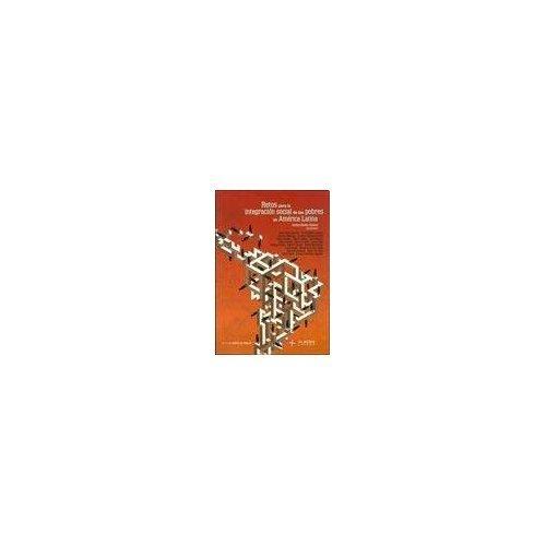 9789871543151: Retos para la integración social de los pobres en América Latina. Anete Brito Leal Ivo, et al.