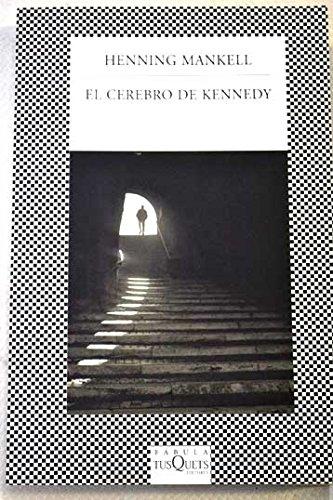 9789871544561: CEREBRO DE KENNEDY EL Fabula