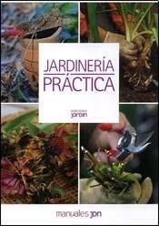 JARDINERIA PRACTICA (Spanish Edition): CANE LUCIA