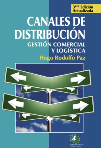9789871547012: Canales de distribucion / Distribution Channels: Gestion comercial y logistica