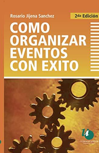 COMO ORGANIZAR EVENTOS CON EXITO: SANCHEZ ROSARIO