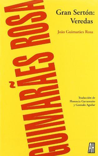 GRAN SERTON: VEREDAS: Guimaraes, Rosa Joao