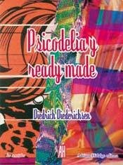 Psicodelia y Ready-Made (Spanish Edition) (9789871556489) by Diedrich Diederichsen