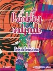 Psicodelia y Ready-Made (Spanish Edition) (9871556489) by Diedrich Diederichsen