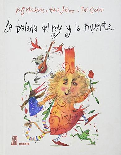 9789871556618: La Balada Del Rey Y La Muerte (Spanish Edition)