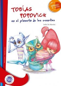 9789871561704: Tobias Popovich en el planeta de los cuentos