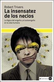 9789871566761: La Insensatez De Los Necios
