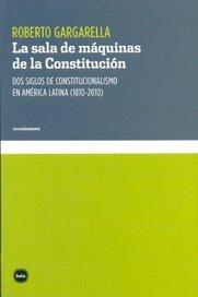 9789871566938: La Sala De Máquinas De La Constitución