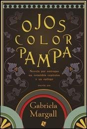 OJOS COLOR PAMPA: GABRIELA MARGALL