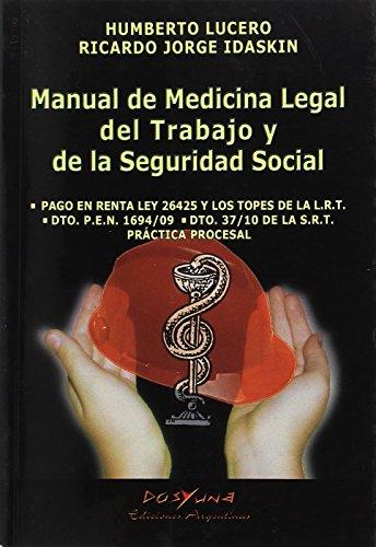 MANUAL DE MEDICINA LEGAL DEL TRABAJO Y: Lucero