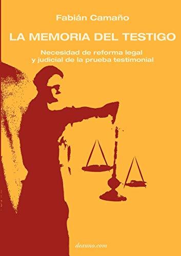 9789871581115: La Memoria del Testigo: Necesidad de Reforma Legal y Judicial de La Prueba Testimonial