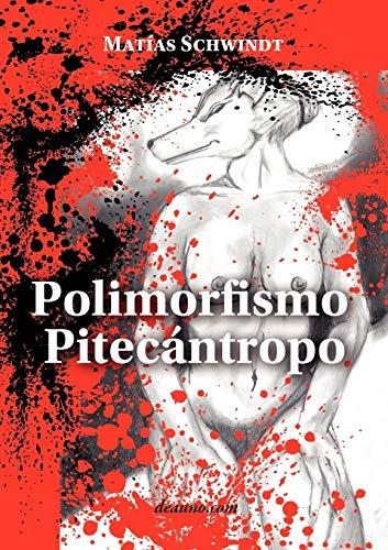 9789871581504: Polimorfismo pitecántropo (Spanish Edition)