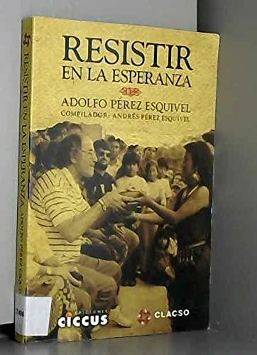 9789871599530: RESISTIR EN LA ESPERANZA (Spanish Edition)