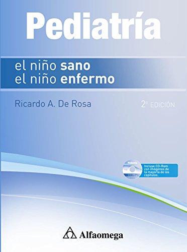 9789871609093: Pediatría - El Niño Sano El Niño Enfermo - 2ª ed.