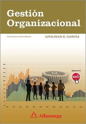 Gestión organizacional: APOLINAR, GARCIA
