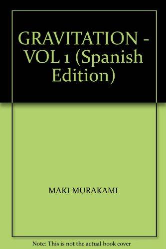 9789871611010: GRAVITATION - VOL 1 (Spanish Edition)