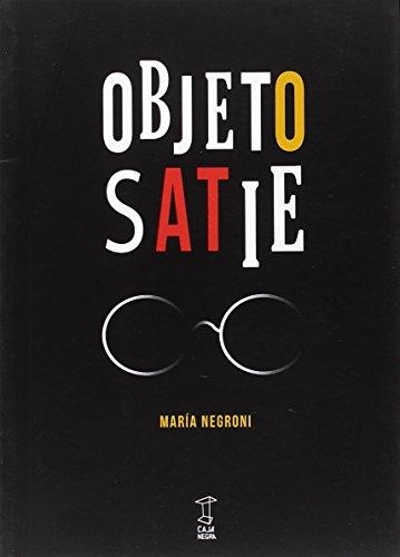 9789871622627: Objeto Satie
