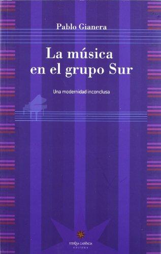 9789871673353: La Música en el Grupo Sur