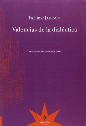 9789871673520: Valencias de la dialéctica