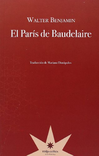 9789871673568: PARIS DE BAUDELAIRE, EL (Spanish Edition)