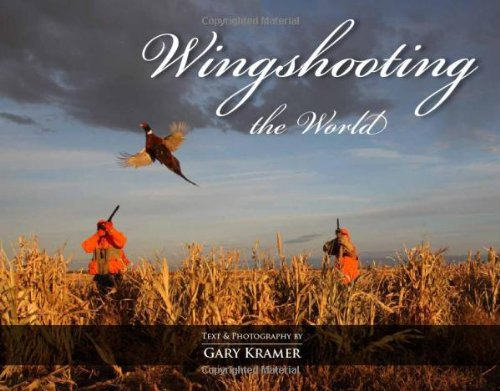 9789871684038: Wingshooting the World