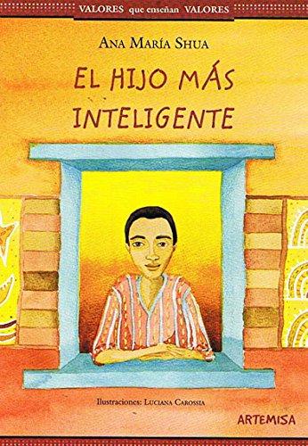 9789871707669: El Hijo Mas Inteligente (Valores Que...