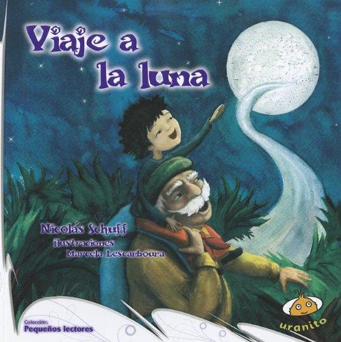 9789871710393: Viaje a la luna (Pequenos Lectores) (Spanish Edition)