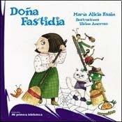 DONA FASTIDIA (Spanish Edition): ESAIN MARIA ALICIA