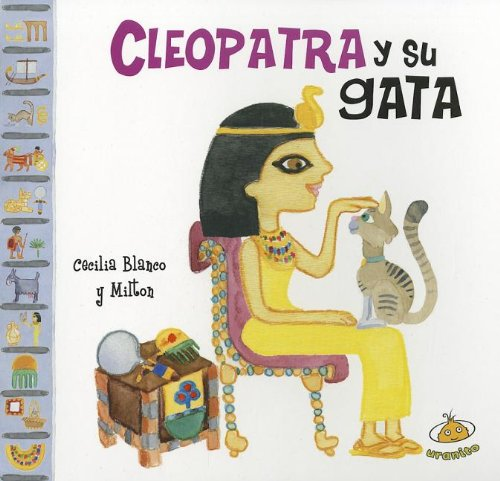 9789871710522: Cleopatra y su gata (Famosisimos) (Spanish Edition)